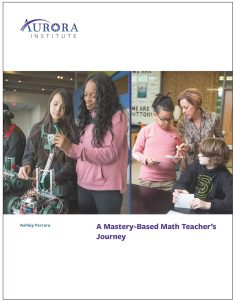 Cover of Mastery-Based Math Report