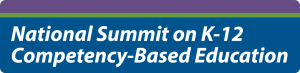 National Summit on K-12 Competency-Based Education logo