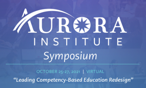 Aurora Institute Symposium 2021